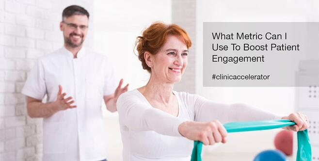 What Metric Can I  Use To Boost Patient  Engagement.jpg